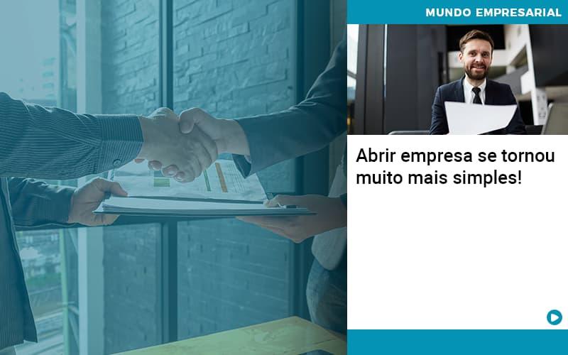 Abrir Empresa Se Tornou Muito Mais Simples - Contabilidade Em Itapecerica Da Serra | Espectro Contabilidade