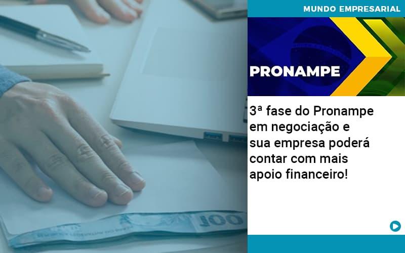 3 Fase Do Pronampe Em Negociacao E Sua Empresa Podera Contar Com Mais Apoio Financeiro - Contabilidade Em Itapecerica Da Serra | Espectro Contabilidade