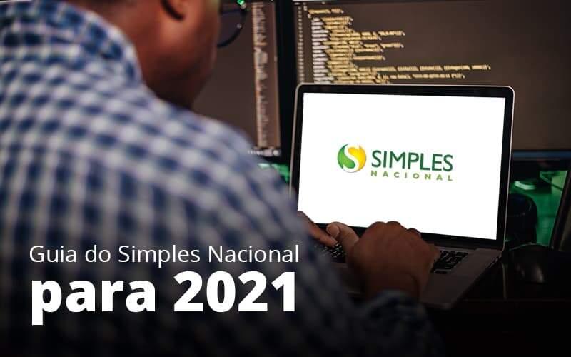 Guia Do Simples Nacional Para 2021 Post (1) Quero Montar Uma Empresa - Contabilidade Em Itapecerica Da Serra | Espectro Contabilidade