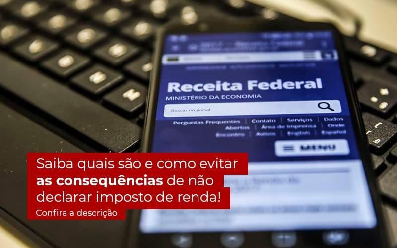 Nao Declarar O Imposto De Renda O Que Acontece - Contabilidade Em Itapecerica Da Serra | Espectro Contabilidade
