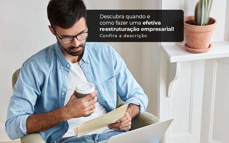 Descubra Quando E Como Fazer Um Efetiva Reestruturacao Empresarial Post (1) - Contabilidade Em Itapecerica Da Serra | Espectro Contabilidade